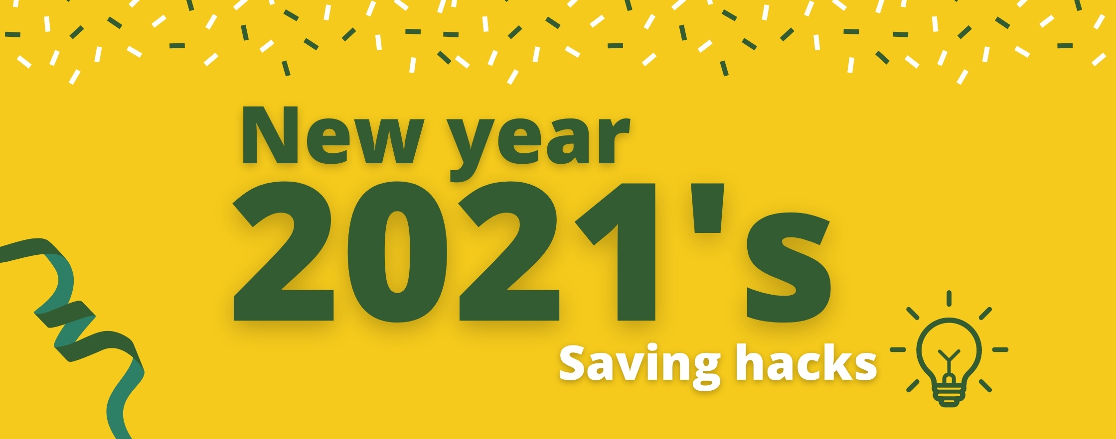 new-year-2021s-saving-hacks